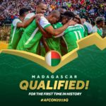 Madagascar becomes first country to qualify for 2019 AFCON