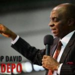 What God told me about Nigeria, 2019 – Bishop Oyedepo releases prophecies
