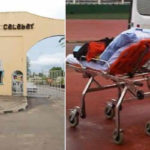 Doctors Strike: 200 Level UNICAL Student Dies After She Was Abandoned By UCTH Staffs