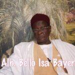 JUST IN: Prominent Kano Politician, Bello Bayero Is Dead